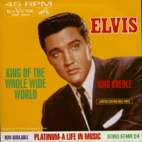 Elvis Presley - King Of The Whole Wide World