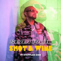 Sean Paul - Shot & Wine