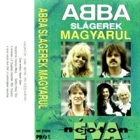 Neoton Familia - ABBA Slagerek Magyarul