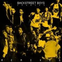 Backstreet Boys - Chances (Dinaire+Bissen Remix)