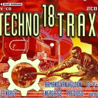 Armand Van Helden - Techno Trax Vol. 18