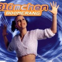 Blümchen - Boomerang (Boomerang In Der Luft Mix)