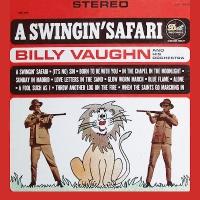 Billy Vaughn And His Orchestra - A Swingin' Safari (Instrumental)