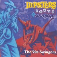 - Hipsters,Zoots & Swingtips