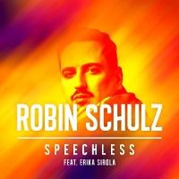 Robin Schulz - Speechless (The Remixes) - EP