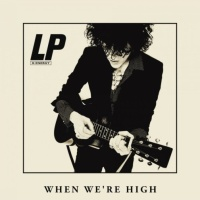 LP - When We're High - Single