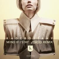 Kadebostany - Mind If I Stay - Single