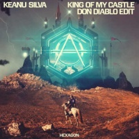 Keanu Silva - King Of My Castle (Don Diablo Edit)