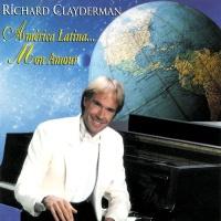 Richard Clayderman - America Latina... Mon Amour