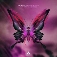 Tritonal - Gonna Be Alright (Tom Ferry Remix)