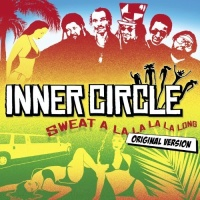 Inner Circle - Sweat (A La La La La Long)