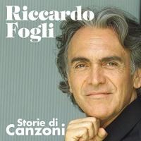 Riccardo Fogli - Storie Di Canzoni