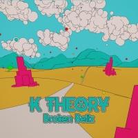K Theory - Broken Bellz