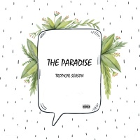 The Paradise - The Drug