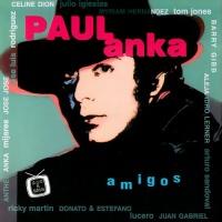 Paul Anka - Amigos