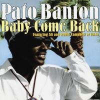 Pato Banton - Baby Come Back