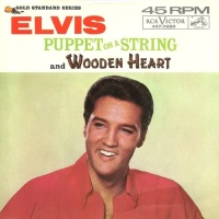 Elvis Presley - Puppet On A String / Wooden Heart