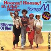 Boney M. - Hooray! Hooray! It's A Holi-Holiday
