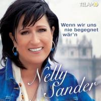 Nelly Sander - Wenn Wir Uns Nie Begegnet War'n