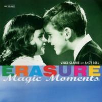 Erasure - Magic Moments