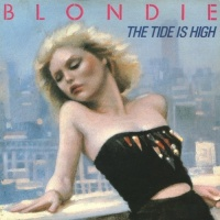 Blondie - The Tide Is High - Single