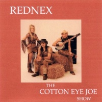 Rednex - The Cotton Eye Joe Show