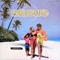 Erasure - Love To Hate You