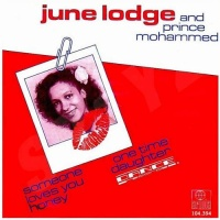 June Lodge - Someone Loves You Honey
