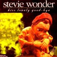 Stevie Wonder - Kiss Lonely Good-Bye
