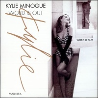 Kylie Minogue - Word Is Out