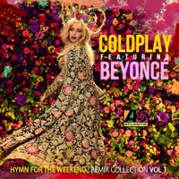 Coldplay - Hymn For The Weekend (Remixes)