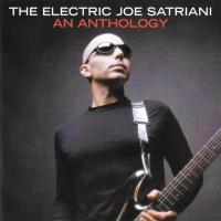 - The Electric Joe Satriani (An Anthology)