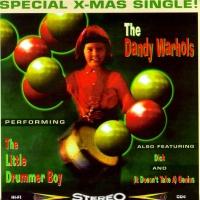 The Dandy Warhols - The Little Drummer Boy