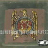 Slayer - Soundtrack To The Apocalypse
