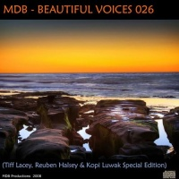 Headstrong - Beautiful Voices 026 (Tiff Lacey, Reuben Halsey & Kopi Luwak Special Edition)
