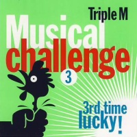 Nickelback - Triple M Musical Challenge 3 – Third Time Lucky!