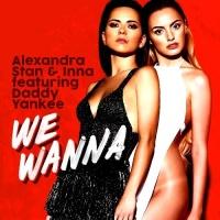 Alexandra Stan - We Wanna - Single