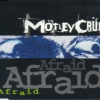 Motley Crue - Afraid