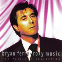 Bryan Ferry - The Platinum Collection
