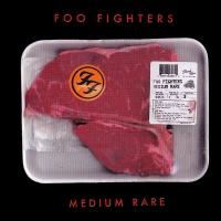 Foo Fighters - Medium Rare