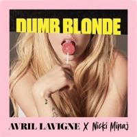 Avril Lavigne - Dumb Blonde - Single
