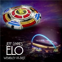 Electric Light Orchestra - Jeff Lynne's ELO - Wembley or Bust
