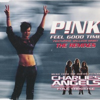 P!NK - Feel Good Time (The Remixes)