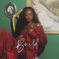 Justine Skye - Build
