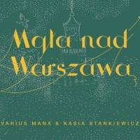 Varius Manx - Mgla Nad Warszawa