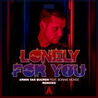 Armin Van Buuren - Lonely For You (Remixes)
