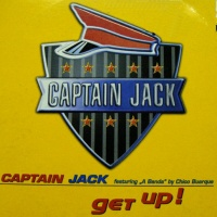 Captain Jack - Get Up!