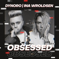 Dynoro - Obsessed