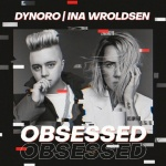 Dynoro — Obsessed