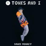 Tones and I — Dance Monkey